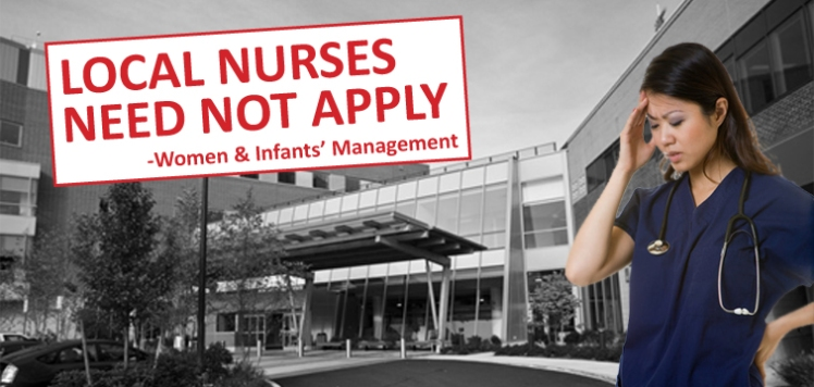 Women & Infants Hospital RI has been hiring travel nurses instead of local, well-trained professionals
